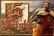 5 Knights Spielautomat