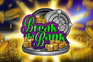 Break da Bank Casino Spiel online spielen