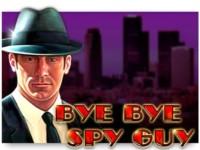 Bye Bye Spy Guy Spielautomat