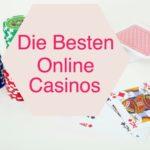 Die besten online Casinos: beliebt wegen großen Bonus?