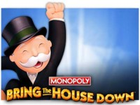 Monopoly Bring The House Down Spielautomat