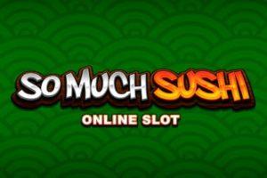 So Much Sushi Casino Spiel online spielen
