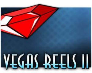 Vegas Reels II Casino Spiel kostenlos spielen